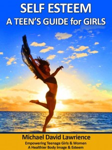 Self Esteem: A Teens Guide for Girls